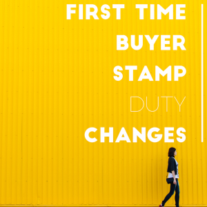 Budget 2017 - First Time Buyer Stamp Duty Changes