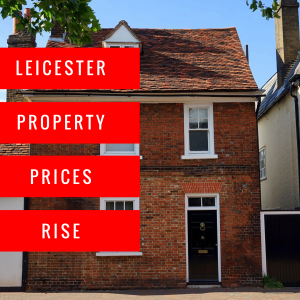 Value of Leicester Property Market rises £645.4m