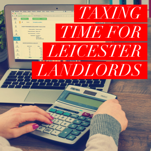 'Taxing' Time for the 18,613 Leicester Buy To Let Landlords