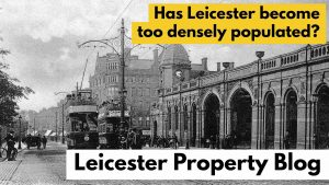 Is Leicester Too Densely Populated?
