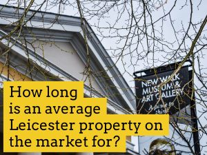 How long is an average Leicester property on the market for?