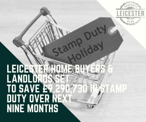 Leicester Home Buyers & Landlords Set to Save £9,290,730 in Stamp Duty Over Next  Nine Months