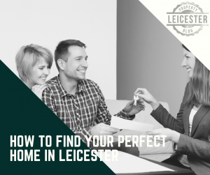 How to find your perfect home in Leicester
