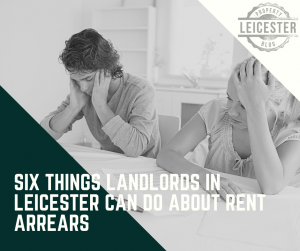 Six things landlords in Leicester can do about rent arrears
