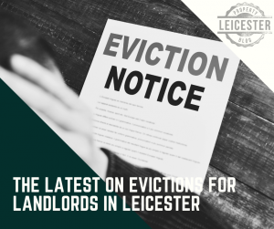 The Latest on Evictions for Landlords in Leicester