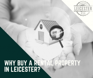 Why Buy a Rental Property in Leicester?