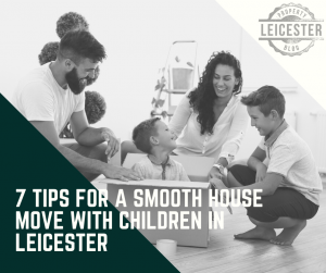 7 Tips for a Smooth House Move With Children in Leicester